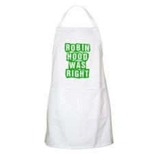 Robin Hood Was Right Apron