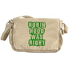 Robin Hood Was Right Messenger Bag