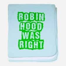 Robin Hood Was Right baby blanket