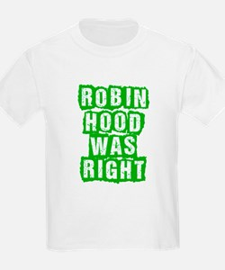 Robin Hood Was Right T-Shirt