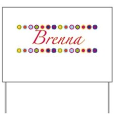 Brenna with Flowers Yard Sign