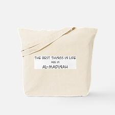 Best Things in Life: Al-Madin Tote Bag