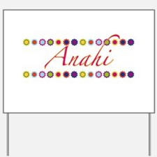 Anahi with Flowers Yard Sign