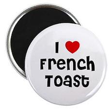 I * French Toast Magnet