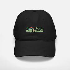 Have Irish Grandma Baseball Hat