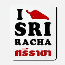 I Love Sriracha Mousepad