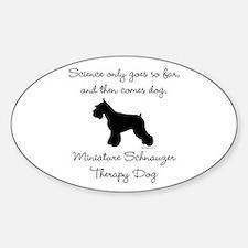 Mini Schnauzer Therapy Dog Sticker (Oval)