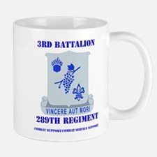 DUI - 3rd Bn - 289th Regt (CS/CSS) with Text Mug