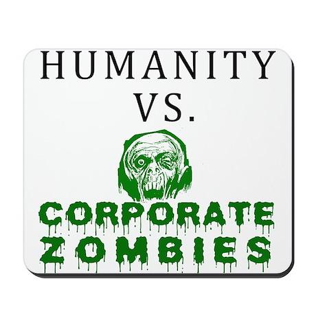 Humanity vs. Corporate Zombie Mousepad
