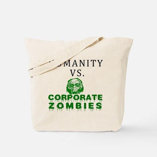 Humanity vs. Corporate Zombie Tote Bag