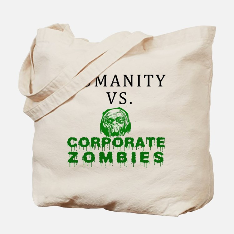 Humanity vs. Corporate Zombie Tote Bag