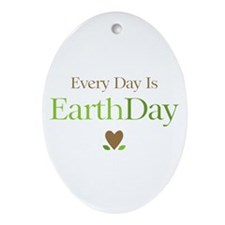Every Day Earth Day Ornament (Oval)