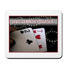 Live Dangerously Mousepad