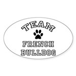 Team French Bulldog Sticker (Oval)