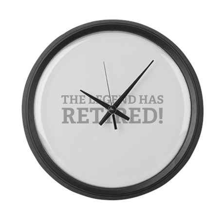 The Legend Has Retired! Large Wall Clock