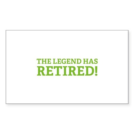 The Legend Has Retired! Sticker (Rectangle)
