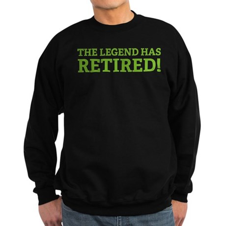 The Legend Has Retired! Sweatshirt (dark)