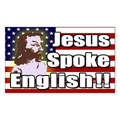 Jesus Spoke English! bumper sticker