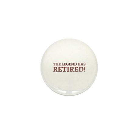 The Legend Has Retired! Mini Button (10 pack)