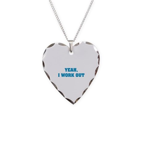 YEAH, I WORK OUT Necklace Heart Charm