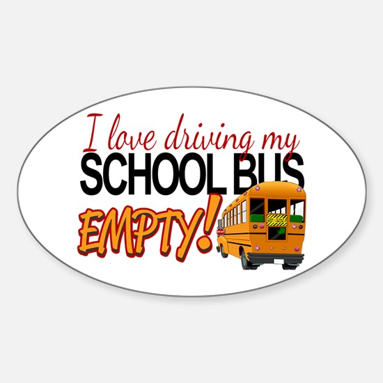 Bus Driver - Empty Bus Sticker (Oval)