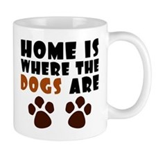 'Where The Dogs Are' Mug