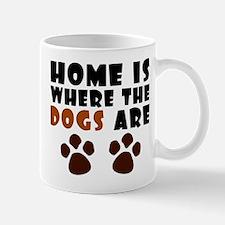 'Where The Dogs Are' Mug