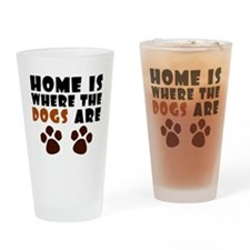 'Where The Dogs Are' Drinking Glass