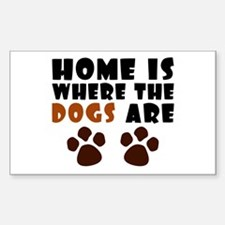 'Where The Dogs Are' Decal