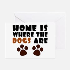 'Where The Dogs Are' Greeting Card