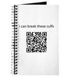 I Can Break These Cuffs Journal