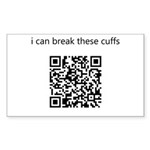 I Can Break These Cuffs Sticker (Rectangle)