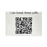 I Can Break These Cuffs Rectangle Magnet (10 pack)
