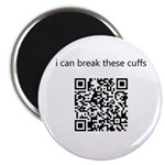 I Can Break These Cuffs Magnet