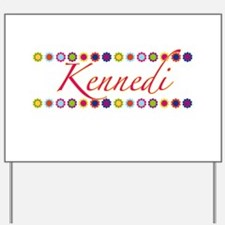 Kennedi with Flowers Yard Sign