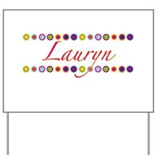 Lauryn with Flowers Yard Sign