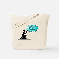 God Answers Knee Mails Tote Bag