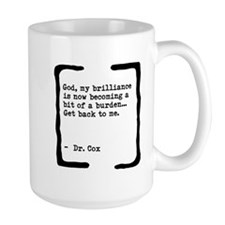 Brilliance Becoming a Burden Mug