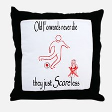 Old Forwards Score Less Throw Pillow