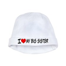 I Love My Big Sister Baby Hat