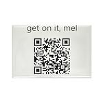 Get On It Mel Rectangle Magnet (10 pack)