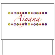 Aiyana with Flowers Yard Sign