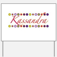 Kassandra with Flowers Yard Sign