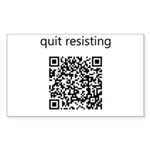 Quit Resisting Sticker (Rectangle 10 pk)