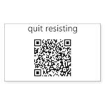 Quit Resisting Sticker (Rectangle 10 pk)
