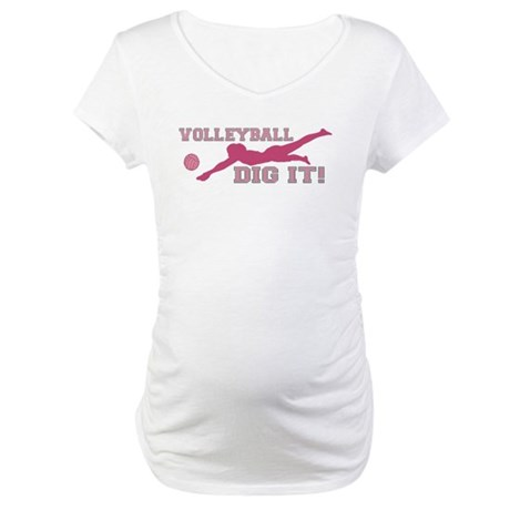 Volleyball Dig It pink Maternity T-Shirt