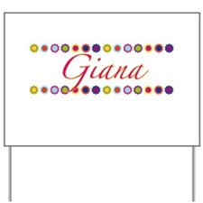 Giana with Flowers Yard Sign