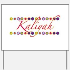Kaliyah with Flowers Yard Sign
