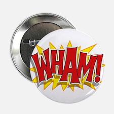"""Wham! 2.25"""" Button"""