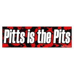 Joe Pitts is the Pits Bumper Bumper Sticker